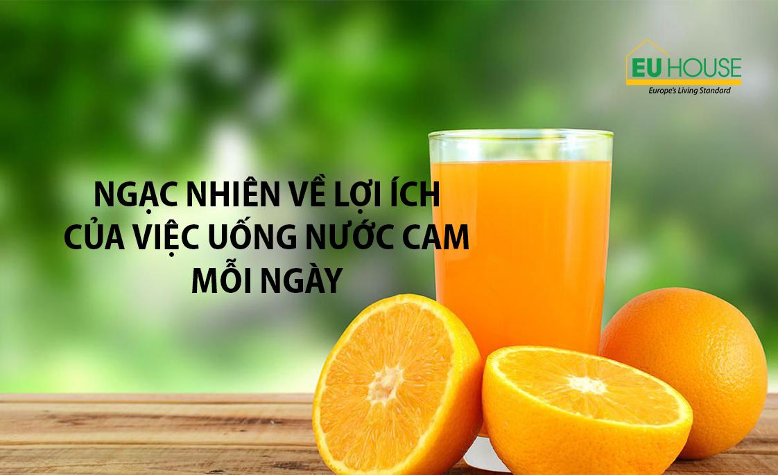 Ngạc nhiên về lợi ích của việc uống nước cam mỗi ngày