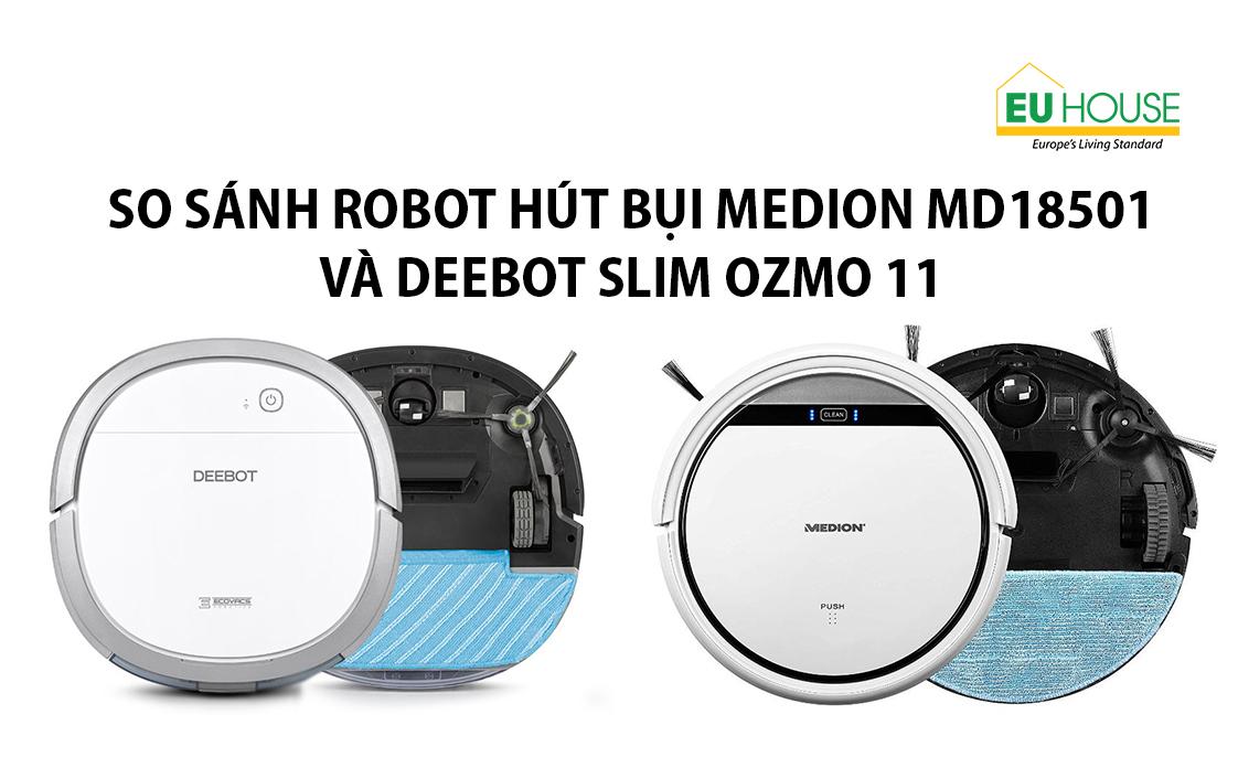 So sánh máy hút bụi Medion MD18501 và Deebot Slim Ozmo 11-