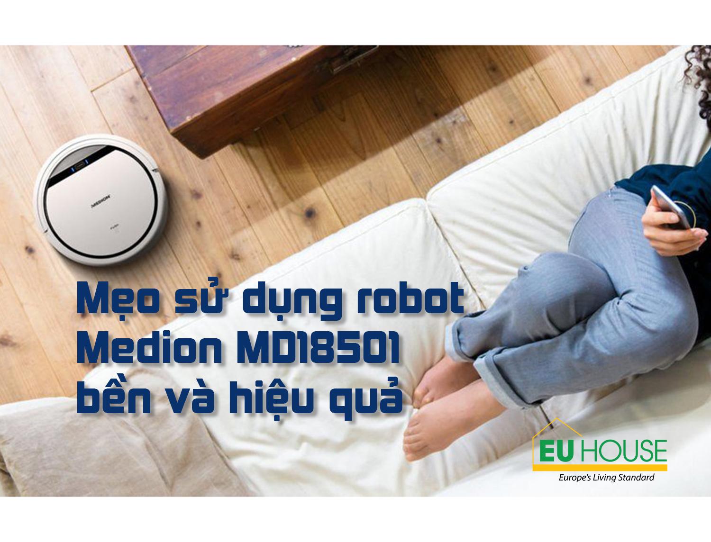 Mẹo sử dụng Robot Medion MD18501 bền và hiệu quả