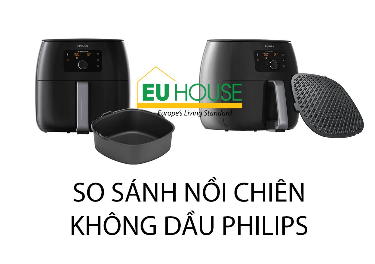 So sánh nồi chiên không dầu Philips